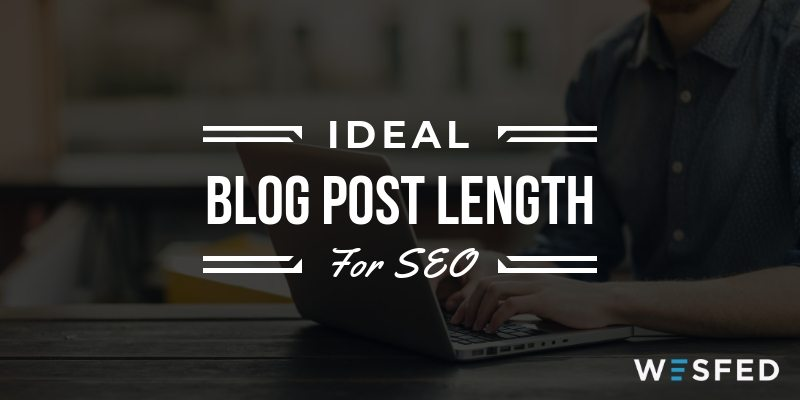 What is the ideal blog post length for SEO?
